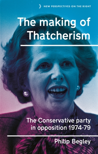 The making of Thatcherism
