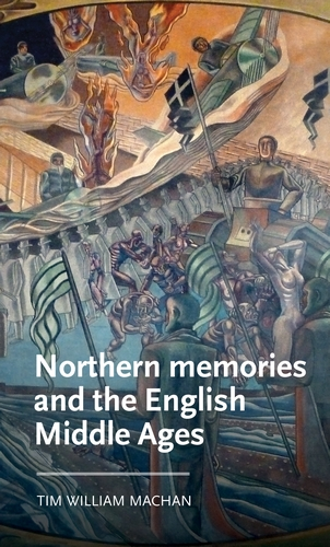 Northern memories and the English Middle Ages