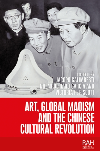 Art, Global Maoism and the Chinese Cultural Revolution