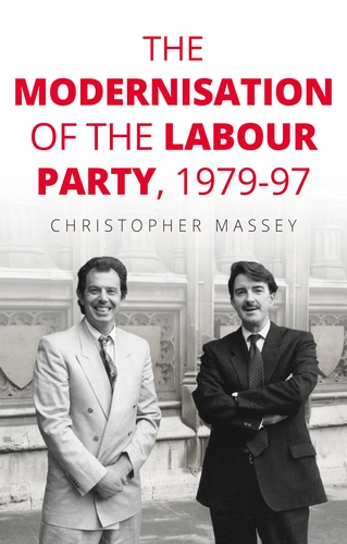 The modernisation of the Labour Party, 1979–97