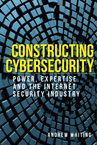 Constructing cybersecurity