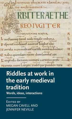 Riddles at work in the early medieval tradition