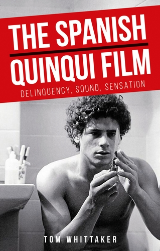 The Spanish <i>quinqui</i> film
