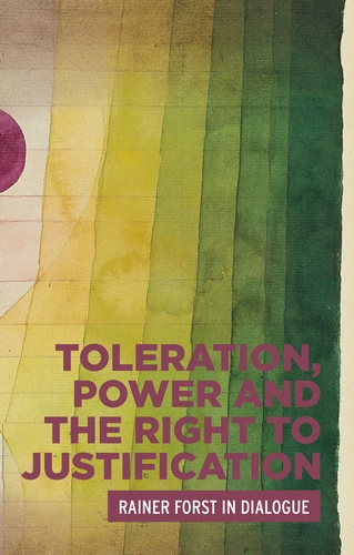 Toleration, power and the right to justification
