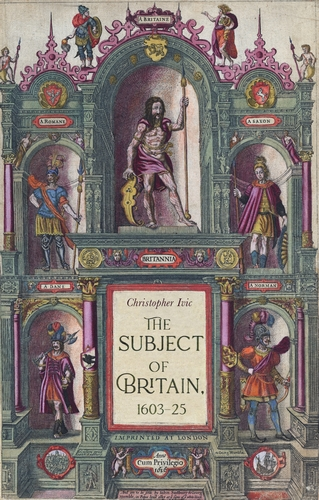 The subject of Britain, 1603–25
