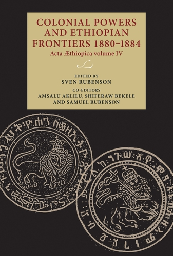Colonial powers and Ethiopian frontiers 1880–1884
