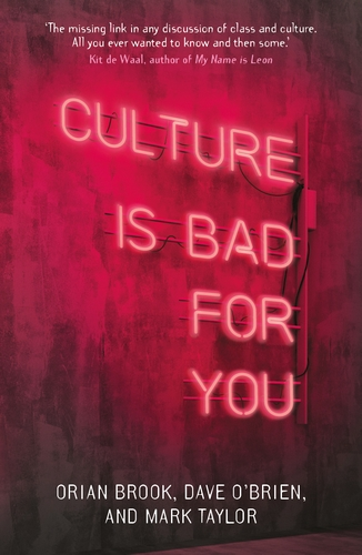 Culture is bad for you