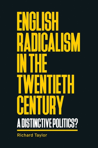 English radicalism in the twentieth century