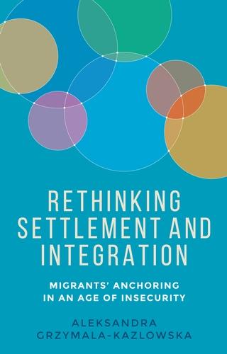 Rethinking settlement and integration