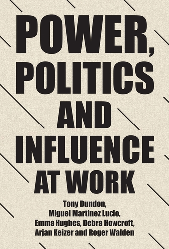Power, politics and influence at work