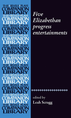 Five Elizabethan progress entertainments