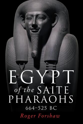 Egypt of the Saite pharaohs, 664–525 BC