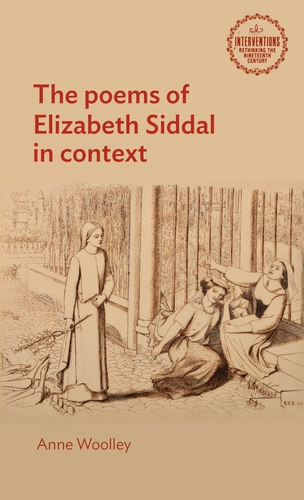 The poems of Elizabeth Siddal in context