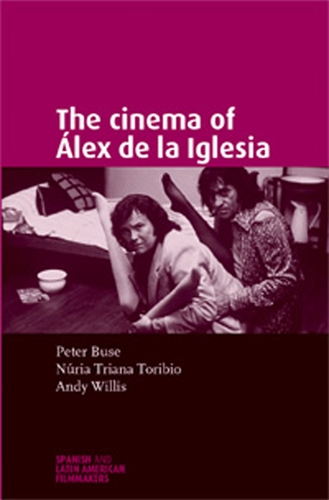 The cinema of Álex de la Iglesia