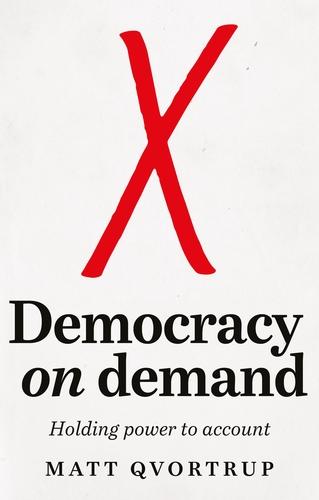 Democracy on demand