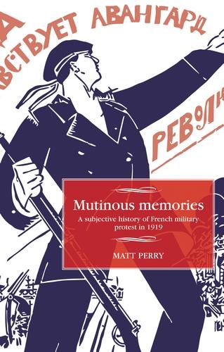 Mutinous memories