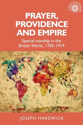 Prayer, providence and empire