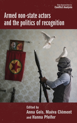 Armed non-state actors and the politics of recognition