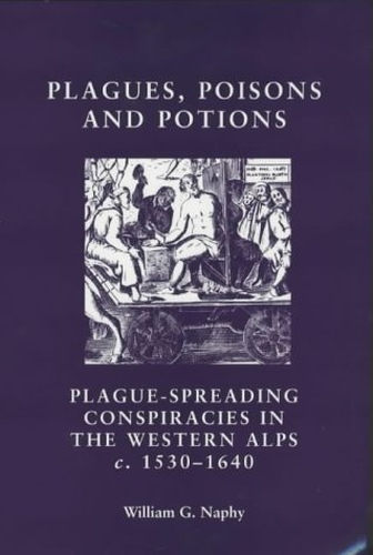 Plagues, poisons and potions