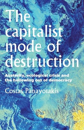 The capitalist mode of destruction