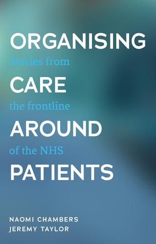 Organising care around patients