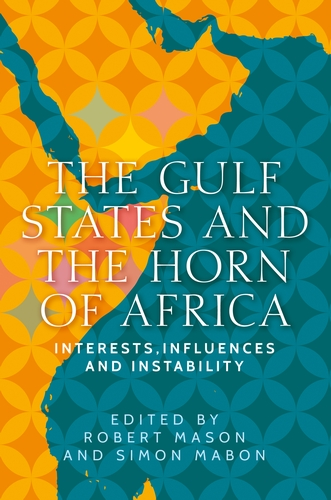 The Gulf States and the Horn of Africa