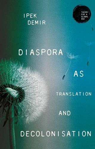 Diaspora as translation and decolonisation