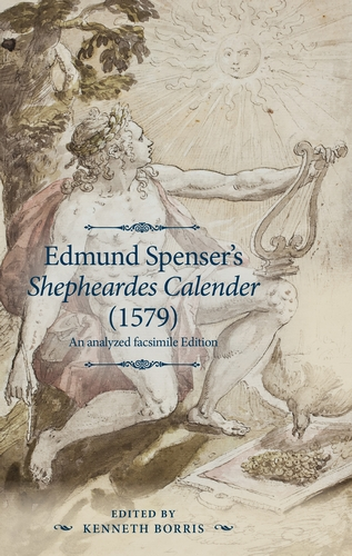 Edmund Spenser's <i>Shepheardes Calender</i> (1579)