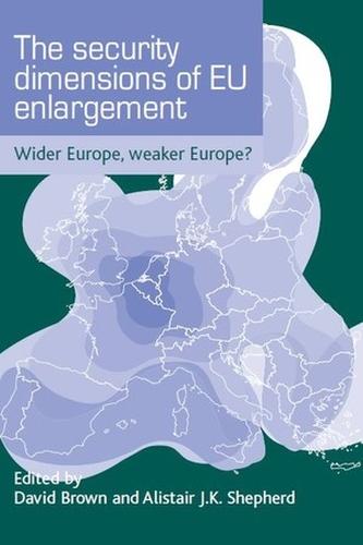 The security dimensions of EU enlargement