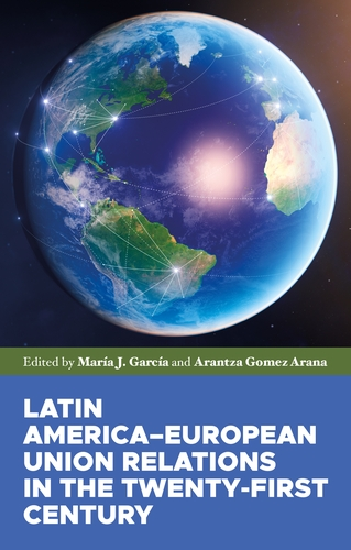 Latin America-European Union relations in the twenty-first century