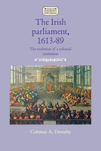The Irish parliament, 1613-89