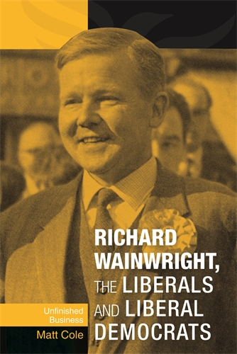 Richard Wainwright, the Liberals and Liberal Democrats