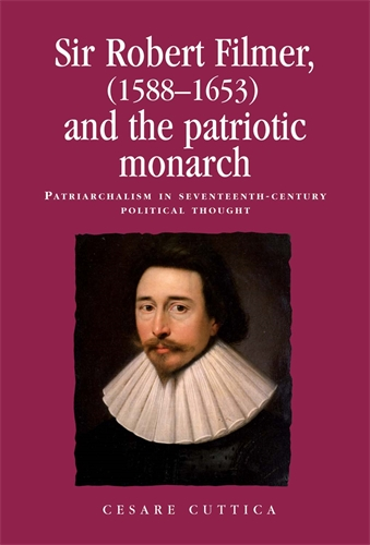 Sir Robert Filmer (1588–1653) and the patriotic monarch