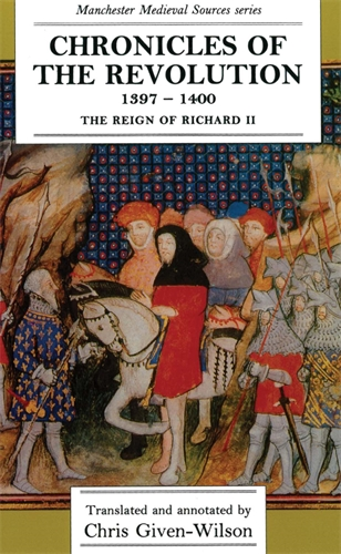 Chronicles of the Revolution, 1397–1400