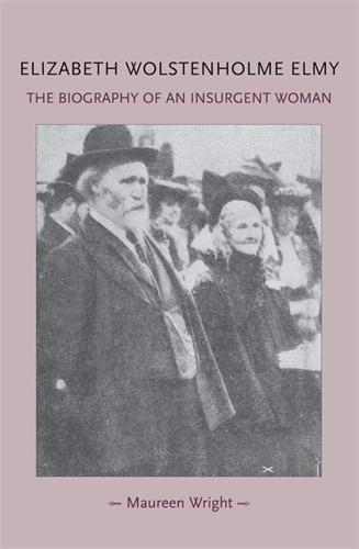 Elizabeth Wolstenholme Elmy and the Victorian Feminist Movement