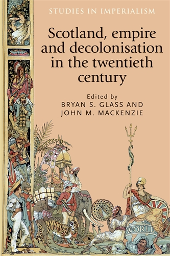Scotland, empire and decolonisation in the twentieth century