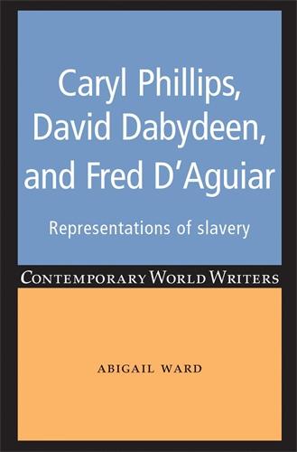 Caryl Phillips, David Dabydeen and Fred D'Aguiar
