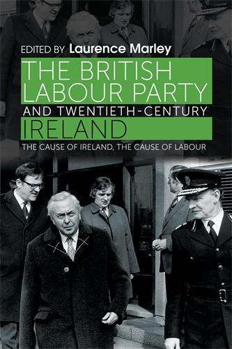 The British Labour Party and twentieth-century Ireland