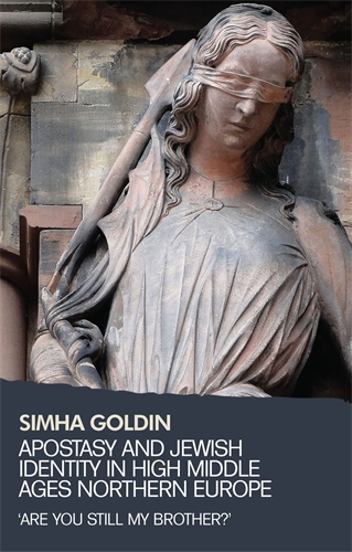 Apostasy and Jewish identity in High Middle Ages Northern Europe