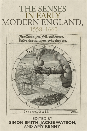 The senses in early modern England, 1558–1660