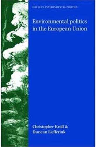 Environmental politics in the European Union