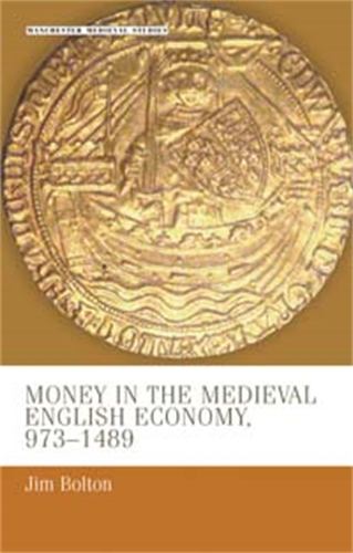 Money in the medieval English economy 973–1489