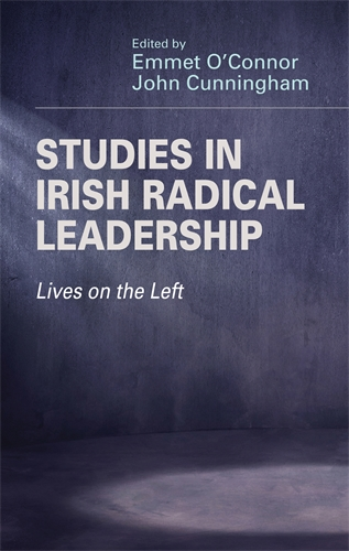 Studies in Irish radical leadership