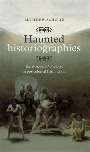 Haunted historiographies