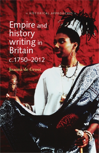 Empire and history writing in Britain c.1750–2012