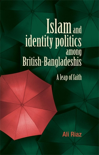 Islam and identity politics among British-Bangladeshis