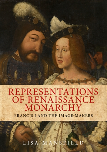 Representations of Renaissance monarchy