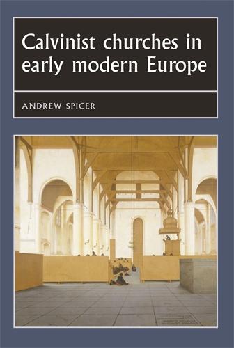 Calvinist churches in early modern Europe
