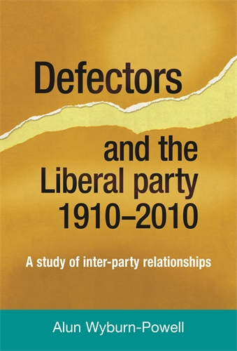 Defectors and the Liberal Party 1910–2010