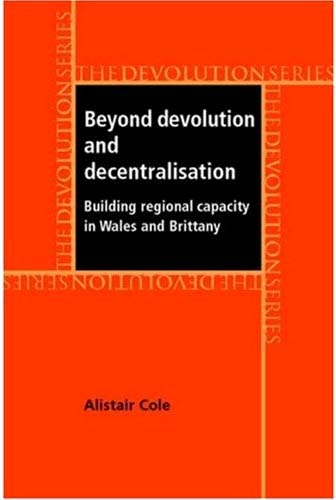 Beyond devolution and decentralisation